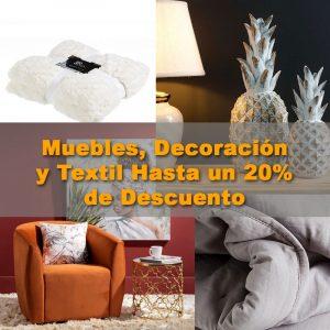 Muebles, Decoración y Textil hasta un 20% de descuento